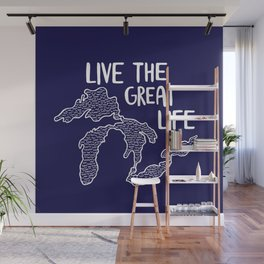 Live the Great (Lakes) Life Wall Mural
