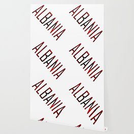 Made In Albania Wallpaper