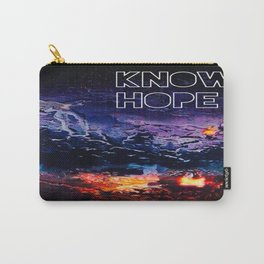 Know Hope Pt. II Carry-All Pouch
