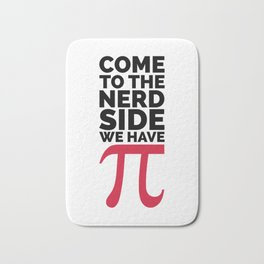 The Nerd Side - Pi Funny Quote Bath Mat
