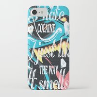 cocaine iPhone & iPod Cases featuring I hate cocaine, I just like the way it smells. by John D'Amelio