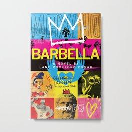Barbella Metal Print