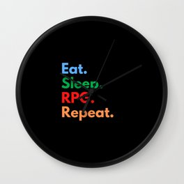 Eat. Sleep. RPG. Repeat. Wall Clock
