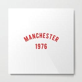 Manchester 1976 Metal Print