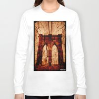 brooklyn bridge Long Sleeve T-shirts featuring Brooklyn Bridge by Del Vecchio Art by Aureo Del Vecchio