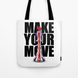 Make Your Move UK / 3D render of chess king with British flag Tote Bag