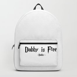 Dobby = Dobby is Free quote - HarryPotter Backpack
