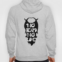 No Beard, No Love- Black Hoody