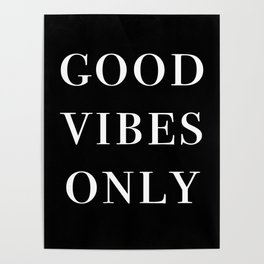 good vibes only III Poster