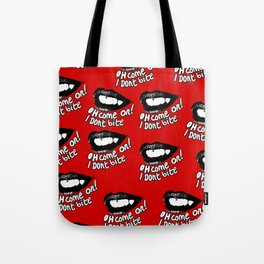Lying mouth Tote Bag