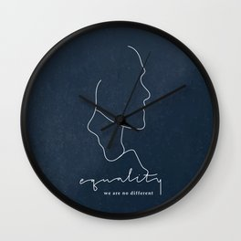 Equality, we are no different Wall Clock
