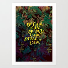 Still Can Art Print