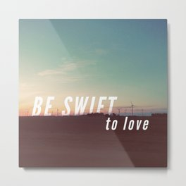 Be Swift Metal Print
