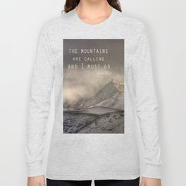 The Mountains are calling, and I must go.  John Muir. Vintage. Long Sleeve T-shirt