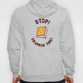 Stop! Grammar Time! Hoody