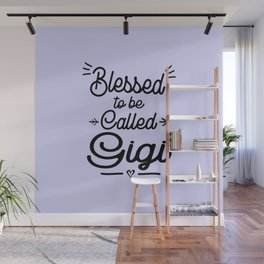 Blessed To Be Called Gigi Gift Grandma description: Wall Mural