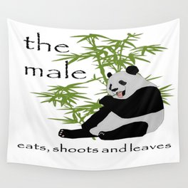 The Male Eats, Shoots and Leaves Wall Tapestry