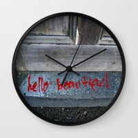 hello beautiful Wall Clocks featuring Hello Beautiful by Mine Ours Yours