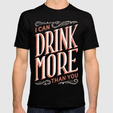 I Can Drink More Than You Mens Fitted Tee Black LARGE
