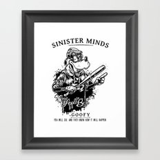 Sinister Minds. Goofy Framed Art Print