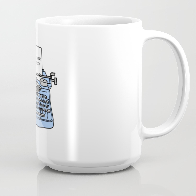 Create Your Own Story Coffee Mug