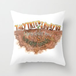 We are seeds Throw Pillow