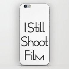 I Still Shoot Film! iPhone Skin