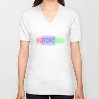 notorious V-neck T-shirts featuring Notorious by William Chen