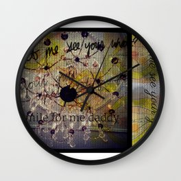 Smile for me Daddy Wall Clock