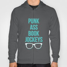 Punk Ass Book Jockeys Hoody