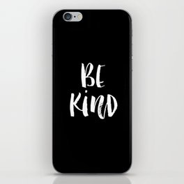 Be Kind black and white watercolor modern typography minimalism home room wall decor iPhone Skin