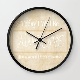 Awesome After Coffee Wall Clock
