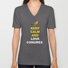 Keep Calm And Love Conures Unisex V-Neck