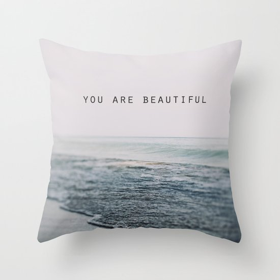 You Are Beautiful #2 Throw Pillow