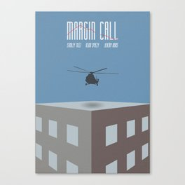 Margin Call, minimalist movie poster, Kevin Spacey, Stanley Tucci, Demi Moore Canvas Print