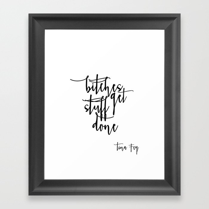 Incroyable Boss Lady Bitches Get Stuff Done Tina Fey Quote Printable Art Office Decor  Office Wall Art