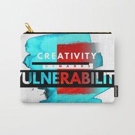 CreativityDEMANDSvulnerability Carry-All Pouch