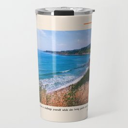 You Are Free To Challenge Yourself While Also Being Gentle With Yourself. Travel Mug