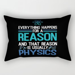 Everything Happens For A Reason Rectangular Pillow