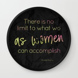 There is no limit to what women can accomplish - GRL PWR Collection Wall Clock