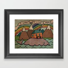 I want to live here! Framed Art Print