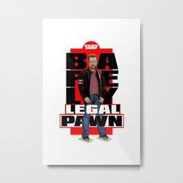BARELY LEGAL PAWN Metal Print