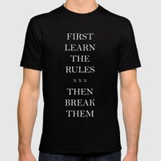 First Learn the Rules Then Break Them Mens Fitted Tee Black MEDIUM