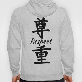 Respect in Chinese calligraphy Hoody