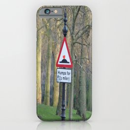 humps for 1/2 mile iPhone Case