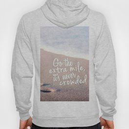 Go The Extra Mile Hoody