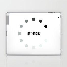 I'm Thinking Laptop & iPad Skin