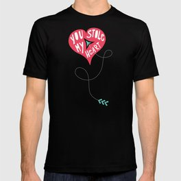You Stole My Heart T-shirt