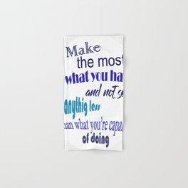 Make the most.... Hand & Bath Towel