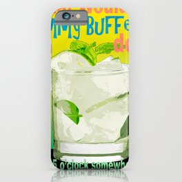What would Jimmy Buffett do? iPhone Case